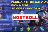 penjelasan istilah ngetroll di mobile legends